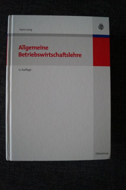 Allgemeine Betriebswirtschaftslehre -  Hans Jung (12. Auflage)
