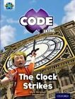 Project X Code Extra: Purple Book Band, Oxford: Level 8: Wonders of the World: The Clock Strikes by Mara Bergman (Paperback, 2016)