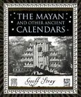 The Mayan and Other Ancient Calendars by Geoff Stray (Paperback, 2007)