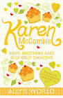 Boys, Brothers and Jelly-belly Dancing by Karen McCombie (Paperback, 2011)
