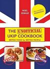 The (Unofficial) UKIP Cookbook: British Food for British People by Marc Blakewill, James Harris (Paperback, 2014)