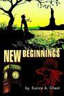 Beginnings 9780595300891 by Eunice A. Ghent Book