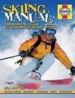 Skiing Manual by Bill Mattos (Hardback, 2014)