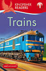 Kingfisher Readers: Trains (Level 1: Beginning to Read) by Thea Feldman (Paperback, 2012)