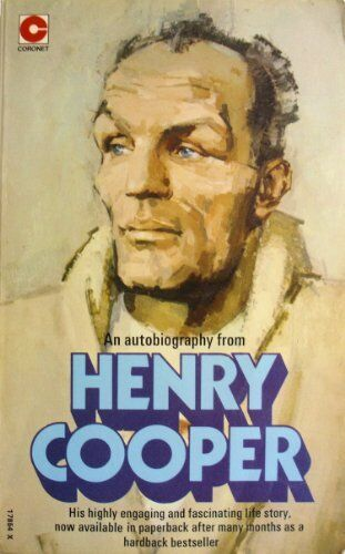 Henry Cooper: An Autobiography By Henry Cooper