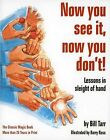 Now You See it, Now You Don'T: Lessons in Sleight of Hand by Bill Tarr (Paperback, 1976)