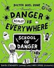 Danger Really is Everywhere: School of Danger by David O'Doherty (Paperback, 2016)
