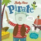 Pirate by Michael S. Dahl (Board book, 2015)