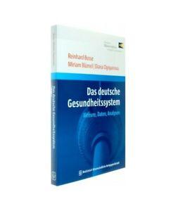 Reinhard-Busse-Miriam-Blumel-Diana-Ognyanova-034-the-German-Gesundheitssystem-034