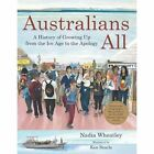 Australians All by Nadia Wheatley (Paperback, 2016)