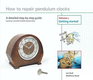 How to repair pendulum clocks.  A detailed step-by-step guide for the beginner.
