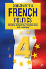 Developments in French Politics 4 by Palgrave Macmillan (Paperback, 2008)