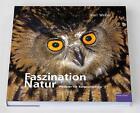 Faszination Natur von Karl Weber (2010, Gebundene Ausgabe)