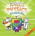 Basher Science: Extreme Physics by Simon Basher (Paperback / softback, 2013)
