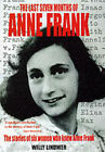 The Last Seven Months of Anne Frank by Willy Lindwer (Hardback, 1999)