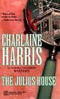 Aurora Teagarden Mystery: The Julius House No. 4 by Charlaine Harris (1996, Paperback)