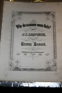 #942,why - Summer Roses Fade, J E Charpentier, Geo Barker,@1850 Sheet Music-afficher Le Titre D'origine Performance Fiable