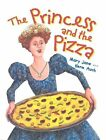 The Princess and the Pizza by Mary Jane Auch (Paperback / softback, 2003)
