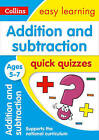 Addition & Subtraction Quick Quizzes Ages 5-7 by Collins Easy Learning (Paperback, 2017)