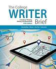 The College Writer: A Guide to Thinking, Writing, and Researching by Verne Meyer, John van Rys, Patrick Sebranek, Randall VanderMey (Paperback, 2014)