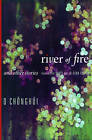 River of Fire and Other Stories by Chong-hui O (Paperback, 2016)