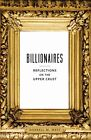Billionaires: Reflections on the Upper Crust by Darrell M. West (Hardback, 2014)