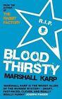 Bloodthirsty by Marshall Karp (Paperback, 2009)