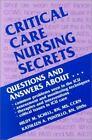 Secrets: Critical Care Nursing Secrets by Hildy M. Schell and Kathleen A. Puntillo (2000, Paperback)