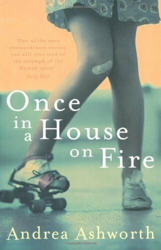 Once in a House on Fire By Andrea Ashworth. 9780330450089