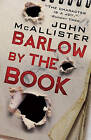 Barlow by the Book by John McAllister (Paperback, 2015)
