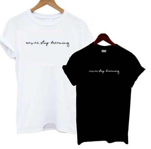 Never Stop Dreaming T Shirt Bloggers Statement Tee Cute Scribble Hand Writing