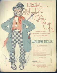 Walter-Kollo-Der-JuxBaron-Posse-in-3-Akten-Potpourri-uebergrosse-alte-Noten