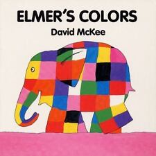 Elmer Bks.: Elmer's Colors Board Book by David McKee (1994, Board Book)