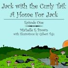 Jack With The Curly Tail by Michelle E Brown Book Paperback Softback