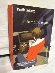 IL BAMBINO SEGRETO  Camilla Lackberg Marsilio 2013 1° Ed GialloSvezia (A15)