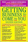 Getting Business to Come to You: A Complete Do-it-Yourself Guide to Attracting All the Business You Can Handle by Paul Edwards, etc. (Paperback, 1997)