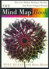 The Mind Map Book : How to Use Radiant Thinking to Maximize Your Brain's Untapped Potential by Barry Buzan and Tony Buzan (1996, Paperback)