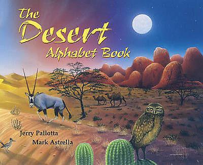 1 of 1 - The Desert Alphabet Book (Jerry Pallotta's Alphabet Books)-ExLibrary