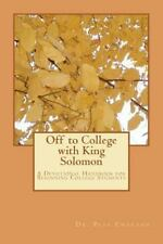 Off to College with King Solomon: A Devotional Handbook for Beginning College St
