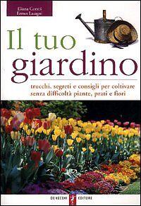 LIBRO-Il-tuo-giardino-Trucchi-segreti-e-consigli-per-col