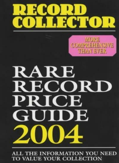 Rare Record Price Guide 2004 (Record Collector Magazine) By Record Collector Ma