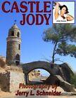Castle Jody by Jerry L Schneider (Paperback / softback, 2011)