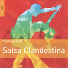 The Rough Guide To: Salsa Clandestina by Various Artists (CD, Sep-2007, World Music Network)