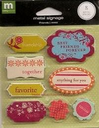 Making Memories 8 METAL SIGNAGE FRIENDS Anything 4 You