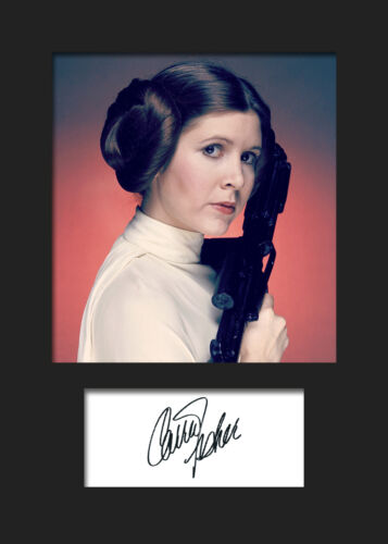 CARRIE FISHER #3 A5 Signed Mounted Photo Print FREE DELIVERY