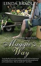 Maggie's Way by Linda Bradley (Paperback / softback, 2015)