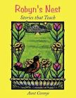 Robyn's Nest Stories That Teach 9781456739485 by Aunt Connye Book