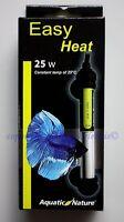 Easy Heat 25W Aquatic Nature wasserdicht  Heizer für Aquarien Heizstab
