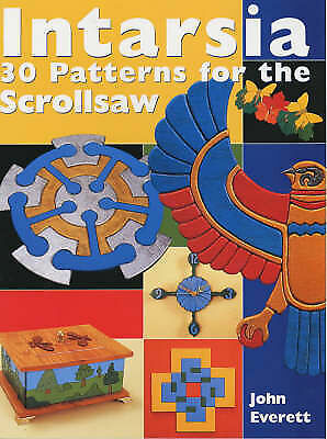 1 of 1 - Intarsia: 30 Patterns for the Scrollsaw by John Everett Paperback NEW