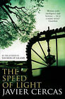 The Speed of Light by Javier Cercas (Paperback, 2007)